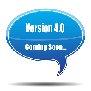 Coming Soon... Version 4.0